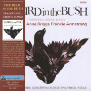 A.L.LLOYD/ANNE BRIGGS/FRANKIE ARMSTRONG/The Bird In The Bush (1966/only) (A.L.ロイド,A.ブリッグス,F.アームストロング/UK)