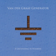 VAN DER GRAAF GENERATOR/A Grounding In Numbers (2011/Reunion 3rd) (ヴァン・ダー・グラーフ・ジェネレーター/UK)