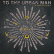 WALLY/To The Urban Man: Live Concert April 2010(Used 2CD) (2010/Live) (ウォーリー/UK)