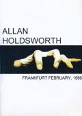 ALLAN HOLDSWORTH/Frankfurt February 1986 (1986/DVDR) (アラン・ホールズワース/UK)