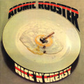 ATOMIC ROOSTER/Nice 'n' Greasy (1973/5th) (アトミック・ルースター/UK)
