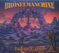 BROSELMASCHINE/Indian Camel (2017/5th) (ブローゼルマシーン/German)