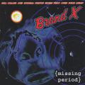 BRAND X/Missing Period (1975/Unreleased) (ブランド X/UK)