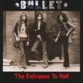 BULLET/The Entrance To Hell (1970-71/Unreleased) (バレット/UK)