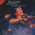 ELIZA CARTHY & JIM MORAY/The Wayward Tour Live(DVD+CD) (2013-14/Live) (イライザ・カーシー&ジム・モーレイ/UK)