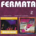 FERMATA/Huascaran + Dunajska Legenda(2CD) (1977+80/3+4th) (フェルマータ/Czech-Slovak)