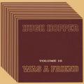 HUGH HOPPER/Was A Friend Vol.10 (1983-2008/Unreleased) (ヒュー・ホッパー/UK)