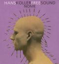 HANS KOLLER FREE SOUND/Nome (1974/Live) (ハンス・コラー・フリー・サウンド/Austria,German,Poland)