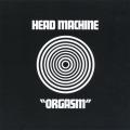 HEAD MACHINE/Orgasm(Used CD) (1970/only) (ヘッド・マシーン/UK)