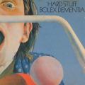 HARD STUFF/Bolex Dementia(Used CD) (1973/2nd) (ハード・スタッフ/UK)