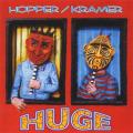 HUGH HOPPER & KRAMER/Huge(Used CD) (1997/2nd) (ヒュー・ホッパー&クレイマー/UK,USA)