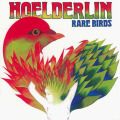 HOELDERLIN/Rare Birds (1977/4th) (ヘルダーリン/German)