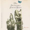 INCREDIBLE STRING BAND/On Air(Used CD) (1970/Live) (インクレディブル・ストリング・バンド/UK)