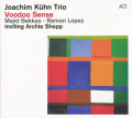 JOACHIM KUHN TRIO/Voodoo Sense(Used CD) (2013) (ヨアヒム・キューン・トリオ/German,Spain,Morocco,USA)