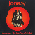 JONESY/Masquerade : The Dawn Years Anthology (1972-73/Comp.) (ジョンジー/UK)