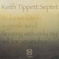 KEITH TIPPETT SEPTET/A Loose Kite In A Gentle Wind (1986/Live) (キース・ティペット・セプテット/UK)
