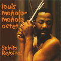 LOUIS MOHOLO/Bra Louis-Bra Tebs + Spirits Rejoice! (1978+95/1st+Unreleased) (ルイス・モホロ/South Africa,UK)
