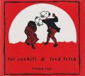LOL COXHILL & FRED FRITH/French Gigs (1983/Live) (ロル・コックスヒル&フレッド・フリス/UK)