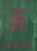 LAURA CANNELL + STEWART LEE/These Feral Lands Volume 1 (2020) (ローラ・キャネル+スチュワート・リー/UK)