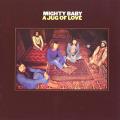 MIGHTY  BABY/A Jug Of Love (1971/2nd) (マイティ・ベイビィ/UK)