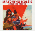 MATCHING MOLE/Little Red Record: Expanded 2CD Edition (1972/2nd) (マッチング・モウル/UK)