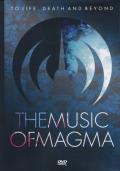 MAGMA/The Music Of Magma: To Life Death And Beyond (2018/DVD) (マグマ/France)