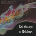 NEIL ARDLEY/Kaleidoscope Of Rainbow (1976/3rd) (ニール・アードレイ/UK)