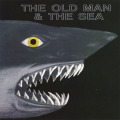 THE OLD MAN & THE SEA/Same (1972/only) (ザ・オールド・マン&ザ・シー/Denmark)
