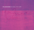 PHIL MANZANERA/The Music 1972-2008: 2CD+DVD Edition (1972-2008/Comp.) (フィル・マンザネラ/UK)