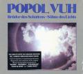 POPOL VUH/Bruder Des Schattens-Sohne Des Lichts (1978/11th) (ポポル・ヴー/German)