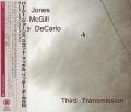 PERCY JONES SCOTT McGILL RITCHIE DeCARLO/Third Transmission (2015/3rd) (P.ジョーンズ,S.マッギル,R.デ・カルロ/UK,USA)