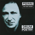 PIERRE VAN DER LINDEN/Drum Poetry (2000/only) (ピエール・ファン・デル・リンデン/Holland)