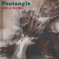 THE PENTANGLE/Live At The BBC(Used CD) (1969-72/BBC) (ザ・ペンタングル/UK)