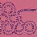 POLIPHONY/Same (1973/only) (ポリフォニー/UK)