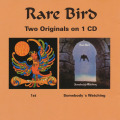 RARE BIRD/Same + Somebody's Watching(Used CD) (1969+73/1+4th) (レア・バード/UK)