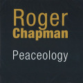ROGER CHAPMAN/Peaceology (2007/2014) (ロジャー・チャップマン/UK)