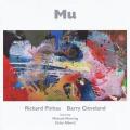 RICHARD PINHAS & BARRY CLEVELAND/MU (2016) (リシャール・ピナス&バリー・クリーヴランド/France,USA)