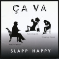 SLAPP HAPPY/Ca Va(サ・ヴァ) (1998/Reunion) (スラップ・ハッピー/German,UK,USA)