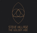 STEVE HILLAGE/The Golden Vibe (1973/Unreleased) (スティーヴ・ヒレッジ/UK)