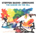 STEFFEN BASHO-JUNGHANS/The Dancer On The Hill(LP) (2020) (シュテッフェン・バショー・ユンハンス/German)