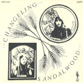 SANDALWOOD/Changeling(LP) (1971/only) (サンダルウッド/UK)