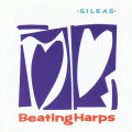 SILEAS/Beating Harps (1987/2nd) (シーリス/UK)