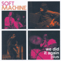 SOFT MACHINE/We Did It Again plus(2CD) (1962-72/Live+Comp.) (ソフト・マシーン/UK)