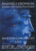 SOLARIS/Marsbeli Kronikak(The Martian Chronicles) Live (2015/DVD) (ソラリス/Hungary)