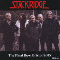 STACKRIDGE/The Final Bow Bristol 2015 (2015/Live) (スタックリッジ/UK)