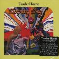 TRADER HORNE/Morning Way (1970/only) (トレーダー・ホーン/UK)