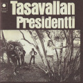 TASAVALLAN PRESIDENTTI/Same(II) (1971/2nd) (タサヴァラン・プレジデンティ/Finland,UK)