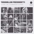 TASAVALLAN PRESIDENTTI/Live In Lambertland(2CD) (1972/Live) (タサヴァラン・プレジデンティ/Finland)