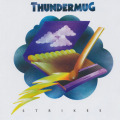 THUNDERMUG/Strikes (1972/1st) (サンダーマグ/Canada)