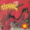 TITANIC/Eagle Rock(Used CD) (1973/3rd) (タイタニック/Norway,UK,France)